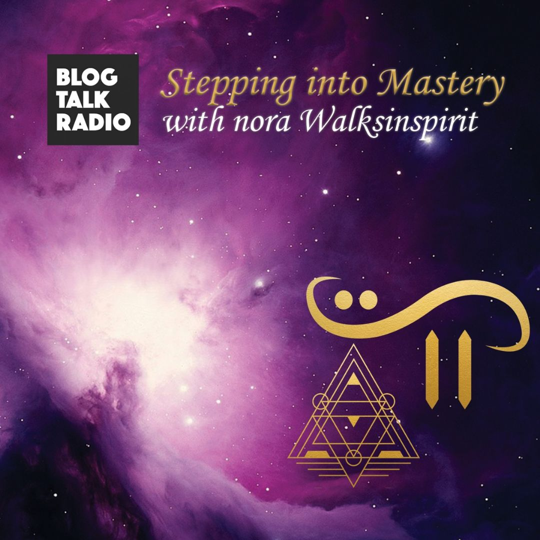 BlogTalk Radio – Stepping Into Mastery